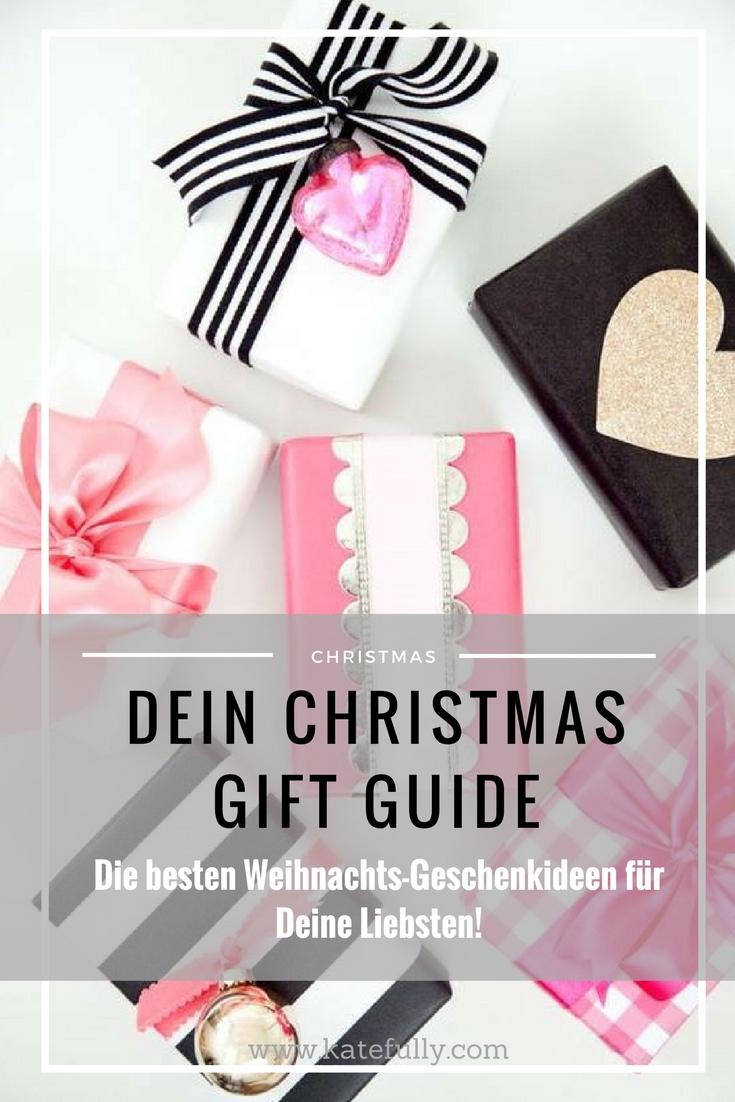 Christmas Gift Guide Weihnachtsgeschenke Geschenke Geschenkideen Bloggerin Fashionblog Katefully Geburstagsgeschenke Birthday Gifts