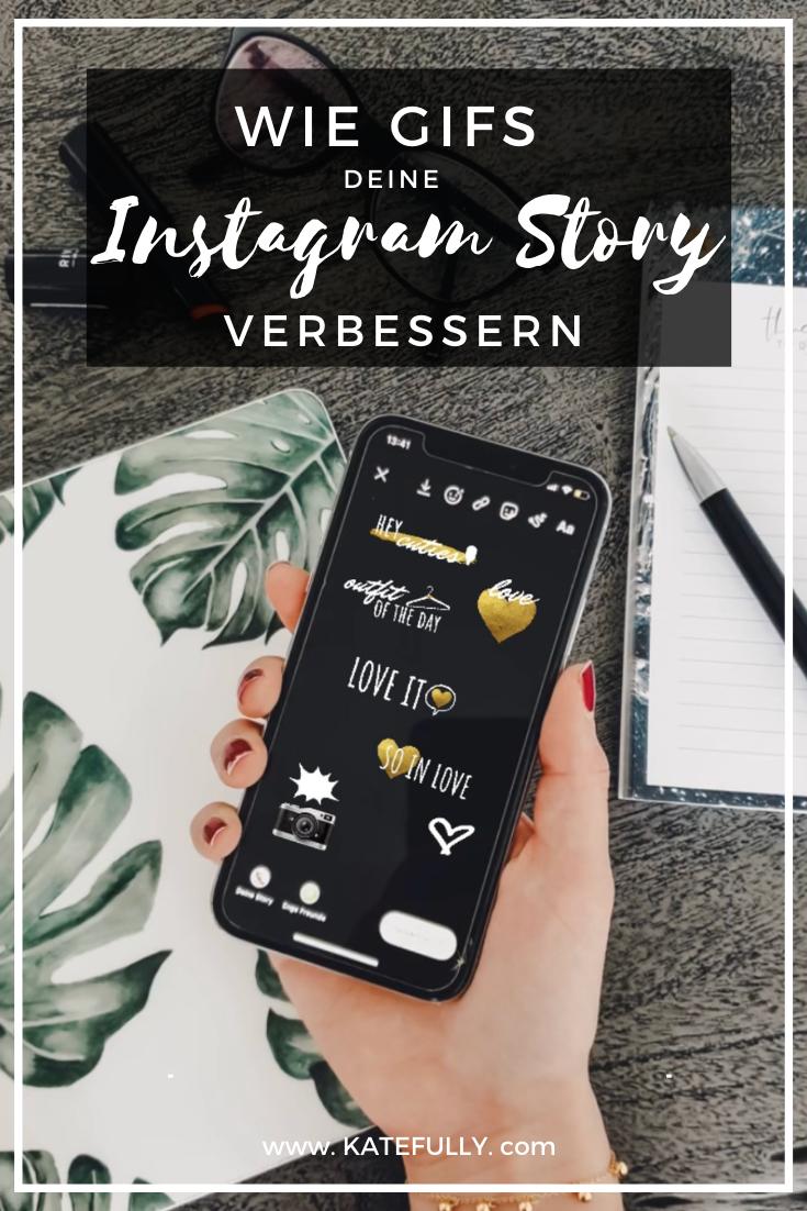 GIFs, GIF-Sticker, Giphy, Instagram, animierte Bilder, Social Media, Business Tipps, Influencer Marketing, Katefully, München, Deutschland, Pinterest